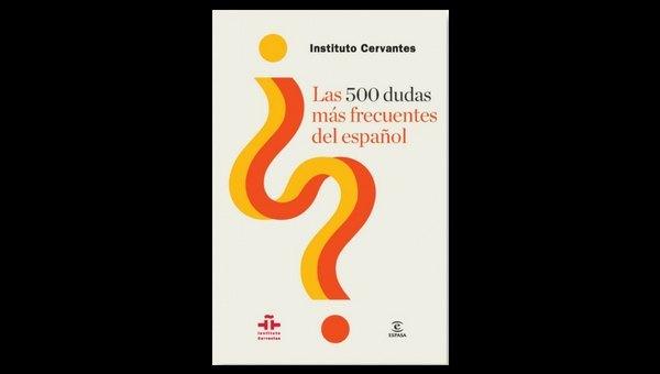El manual 'Las 500 dudas más frecuentes del español'